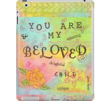 You are My Beloved--Affirmations From Abba  iPad Case/Skin