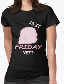 Fluffle Puff - Is It Friday Yet? Womens Fitted T-Shirt