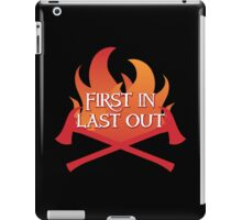 FIREMAN first in last out iPad Case/Skin