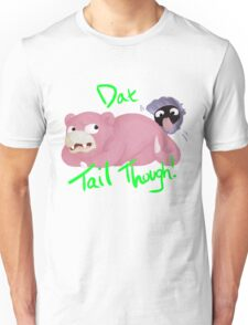 Slowpoke Dat Tail Unisex T-Shirt