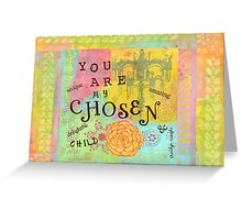 You are Chosen--Affirmations From Abba Greeting Card