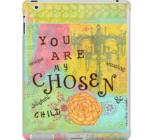 You are Chosen--Affirmations From Abba iPad Case/Skin