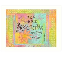You Are Precious--Affirmations From Abba Art Print