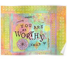 You are Worthy--Affirmations From Abba Poster