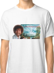 """Bob Ross """"Just beat the Devil out of it."""" Classic T-Shirt"""