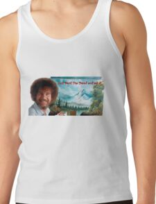 "Bob Ross ""Just beat the Devil out of it."" Tank Top"