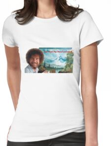 """Bob Ross """"Just beat the Devil out of it."""" Womens Fitted T-Shirt"""