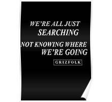 Grizfolk Vagabonds Poster