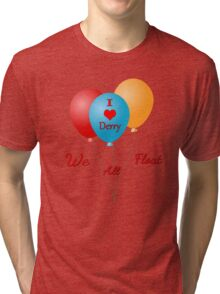 We All Float Tri-blend T-Shirt