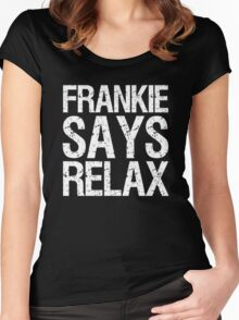 frankie-says-relax-white Women's Fitted Scoop T-Shirt