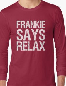 frankie-says-relax-white Long Sleeve T-Shirt