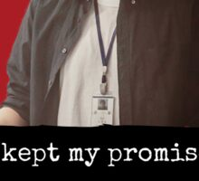 I kept my promise. Sticker
