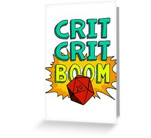 Crit Crit Boom Greeting Card
