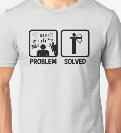 Funny Archery Problem Solved Unisex T-Shirt