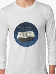 Show Me The Money - USD on Jeans Long Sleeve T-Shirt