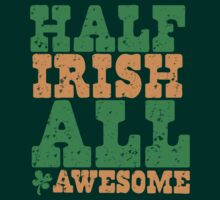 HALF IRISH all awesome distressed by jazzydevil