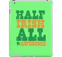 HALF IRISH all awesome distressed iPad Case/Skin