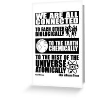 We Are All Connected  Greeting Card