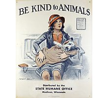 Be Kind To Animals (1934) Photographic Print