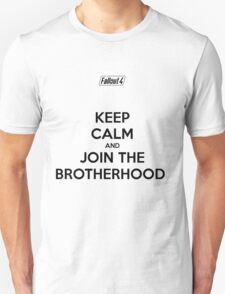 """Keep Calm and Join The Brotherhood""  Unisex T-Shirt"
