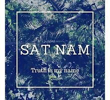 SAT NAM - Truth is my name Photographic Print