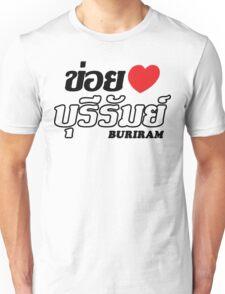I Heart (Love) Buriram, Isaan, Thailand Unisex T-Shirt