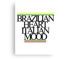 Brazilian heart, Italian mood Canvas Print