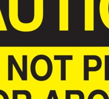Caution - Do Not Play On or Around Sticker