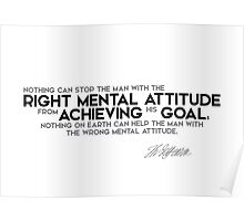 right mental attitude - achieving his goal - jefferson Poster