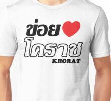 I Heart (Love) Khorat, Isaan, Thailand Unisex T-Shirt