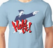 Hold It! Unisex T-Shirt