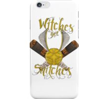 Witches get snitches iPhone Case/Skin