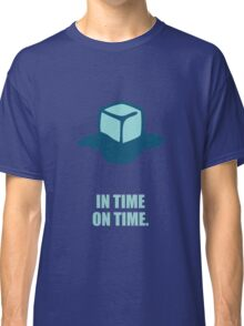 In time on time - Business Quote Classic T-Shirt