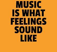 Music Feelings Sound Like Quote Unisex T-Shirt