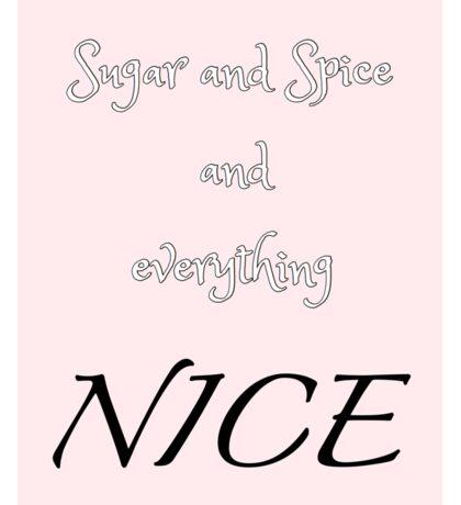 Sugar and Spice - pink Sticker