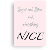 Sugar and Spice - pink Canvas Print