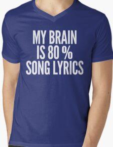 My Brain Is 80% Song Lyrics Funny T-Shirt Mens V-Neck T-Shirt