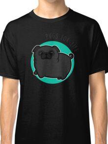 Pugs for life - black Classic T-Shirt