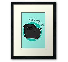 Pugs for life - black Framed Print