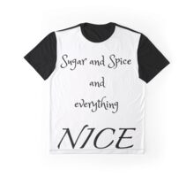 Sugar and Spice - white Graphic T-Shirt