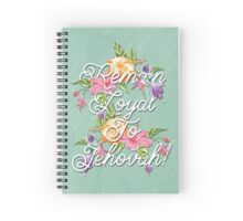 REMAIN LOYAL TO JEHOVAH! (TROPICAL FLOWERS) Spiral Notebook