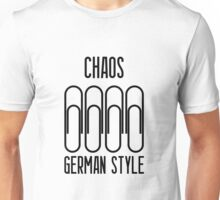 Chaos german style Unisex T-Shirt
