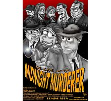 The Case of the Midnight Murderer Photographic Print