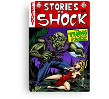 Stories To Shock Canvas Print