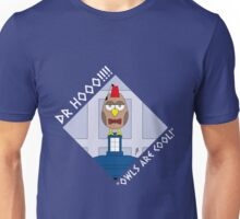 """DOCTOR HOOO (ELEVENTH DOCTOR) """"OWLS ARE COOL!"""" Unisex T-Shirt"""