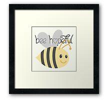 Bee Hopeful Tshirt  Framed Print