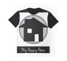 My Happy Home Graphic T-Shirt
