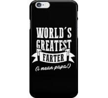 World's Greatest Papa Funny T-Shirt Best Gift For Father's Day iPhone Case/Skin