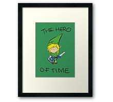 The Hero of Time Framed Print