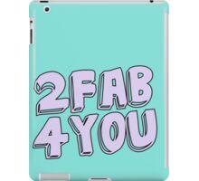 2 fab 4 you iPad Case/Skin
